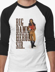 Big Damn Heroes, sir. Men's Baseball ¾ T-Shirt