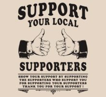 Support your Local Supporters by GUS3141592