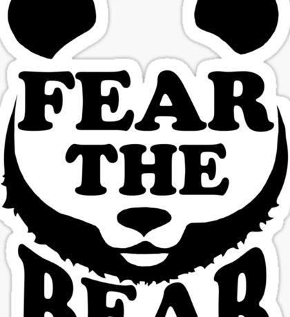Fear the Bear- SF Giants  Sticker