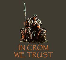 In Crom We Trust T-Shirt