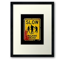 SLOW - WALKING DEAD Framed Print