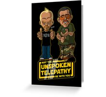 Unspoken Telepathy Greeting Card