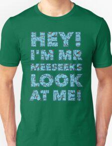 Meeseeks Quote Unisex T-Shirt