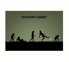 99 Steps of Progress - Situation comedy Art Print