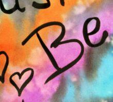 Just Be Happy Sticker