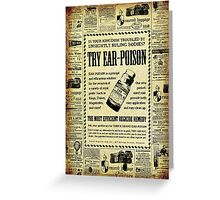 Ear Poison Advertisement Greeting Card