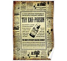 Ear Poison Advertisement Poster