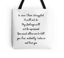 In vain I have struggled Tote Bag