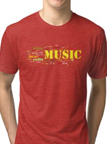 MUSIC AND EVERYTHING Tri-blend T-Shirt