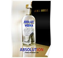 Absolution - Absolut Advertisement (made up) Poster