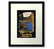 FAITH Banner Framed Print