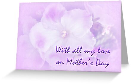 Mother's Day Greeting Card - African Violets by MotherNature
