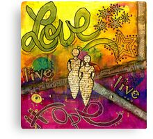 Living Life Hopefully with Love Canvas Print