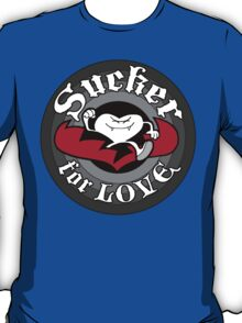 Sucker For Love T-Shirt
