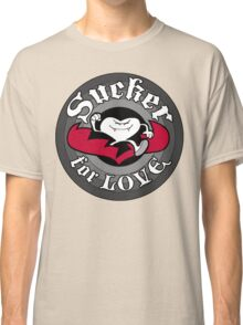 Sucker For Love Classic T-Shirt