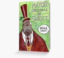 MAYOR CHRISTMAS Greeting Card