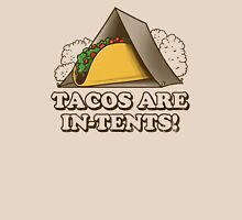 Tacos are In-Tents! Unisex T-Shirt