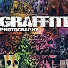 Graffiti Photography  by fixtape