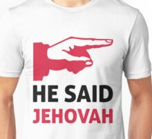 Life of Brian - he said jehovah Unisex T-Shirt