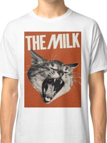 Have some Milk Classic T-Shirt