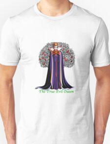 The True Evil Queen T-Shirt