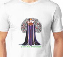 The True Evil Queen Unisex T-Shirt