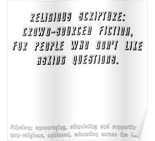 Religious scripture: crowd-sourced fiction, for people who don't like to ask questions. Poster