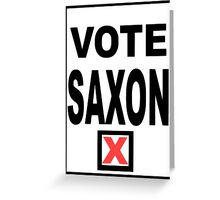 Vote Saxon Greeting Card