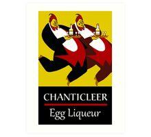 Funny chickens waiters, vintage egg liqueur ad Art Print