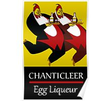Funny chickens waiters, vintage egg liqueur ad Poster