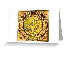 MAVERICKS Greeting Card