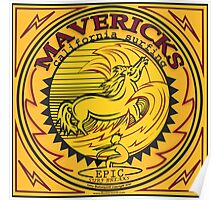 MAVERICKS Poster