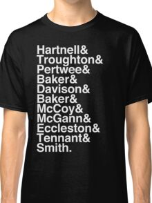 All Doctor - Hartnell to Smith, Whitout Hurt Classic T-Shirt