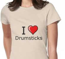 i love drumsticks on Thanksgiving Turkey day  Womens Fitted T-Shirt
