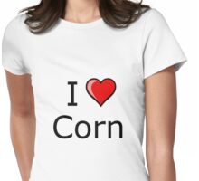 i love corn on Thanksgiving Turkey day  Womens Fitted T-Shirt