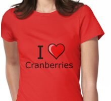 i love cranberries on Thanksgiving Turkey day  Womens Fitted T-Shirt