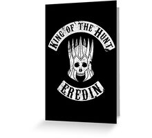 King of the Hunt Greeting Card