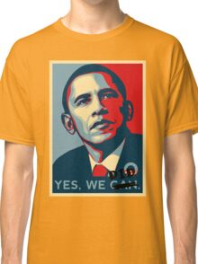 Obama. Yes we did. Classic T-Shirt