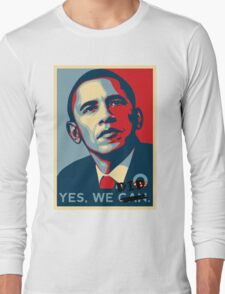 Obama. Yes we did. Long Sleeve T-Shirt