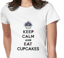 Keep Calm and Eat Cupcakes 6 Womens Fitted T-Shirt