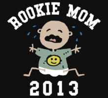 Funny First Time Mom To Be 2013 by FamilyT-Shirts