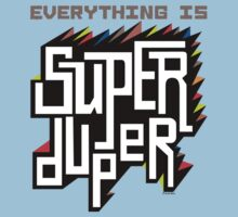 Everything is Super Kids Clothes