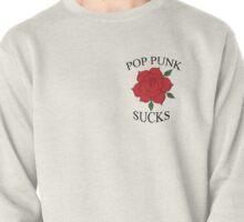 Pop Punk Sucks Pullover