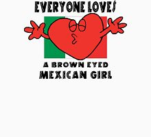 Everyone Loves A Mexican Girl Womens Fitted T-Shirt