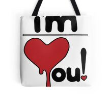 i'm over you! Tote Bag