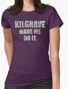 Kilgrave made me do it Womens Fitted T-Shirt