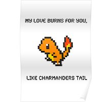 Charmander Pick Up Line Poster