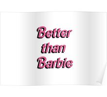 Better Than Barbie  Poster
