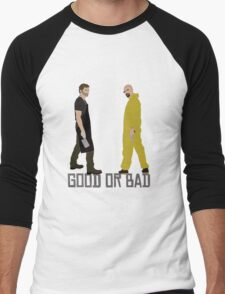 Good or Bad? T-Shirt