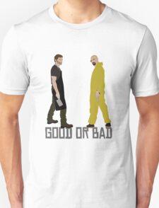 Good or Bad? Unisex T-Shirt